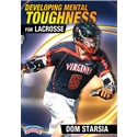 Championship Productions Developing Mental Toughness for Lacrosse