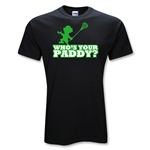 Who's Your Paddy Lacrosse T-Shirt (Black)