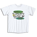 Don't Let Your Mouth Soccer T-Shirt (White)
