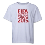 FIFA Women's World Cup Canada 2015(TM) Youth T-Shirt (White)