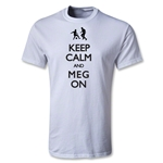 Keep Calm and Meg On Youth T-Shirt (White)