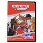 US Youth Soccer Positive Parenting for Youth Soccer DVD