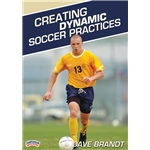 Creating Dynamic Soccer Practices DVD