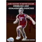 2000 Touches for Better Soccer Dribbling and Goalkeeper