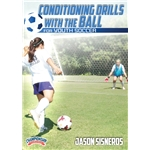 Conditioning Drills with the Ball for Youth Soccer DVD
