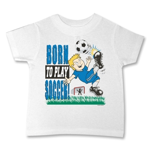 Born to Play Soccer T-Shirt