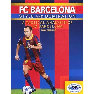 FC Barcelona Style and Domination