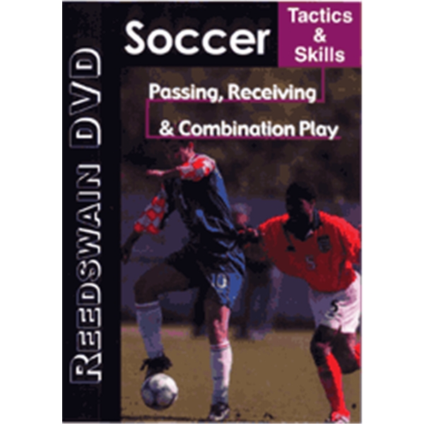 Soccer Tactics and Skills-Passing, Receiving and Combination Play DVD