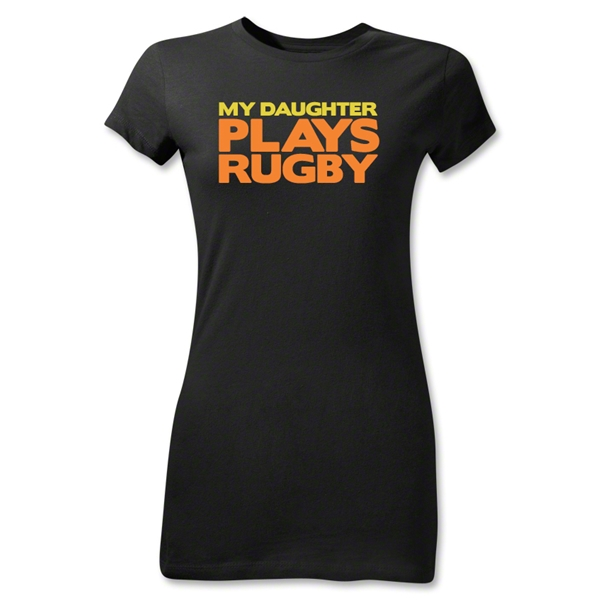My Daughter Plays Rugby Junior Women's T-Shirt (Black)