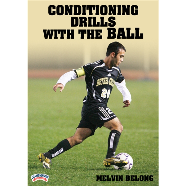 Conditioning Drills with the Ball DVD