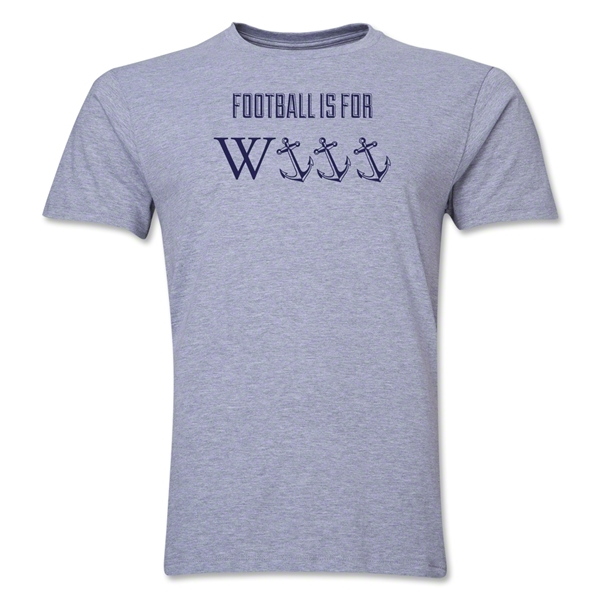 dumpTackle Football is for W-Anchors T-Shirt(Gray)