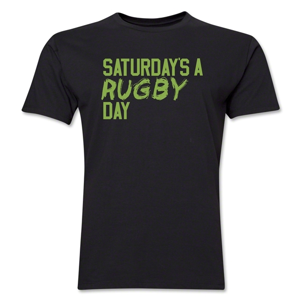 Saturday's A Rugby Day T-Shirt