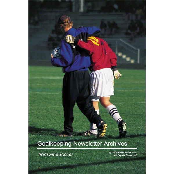 Goalkeeping Newsletter Archives from FineSoccer Book