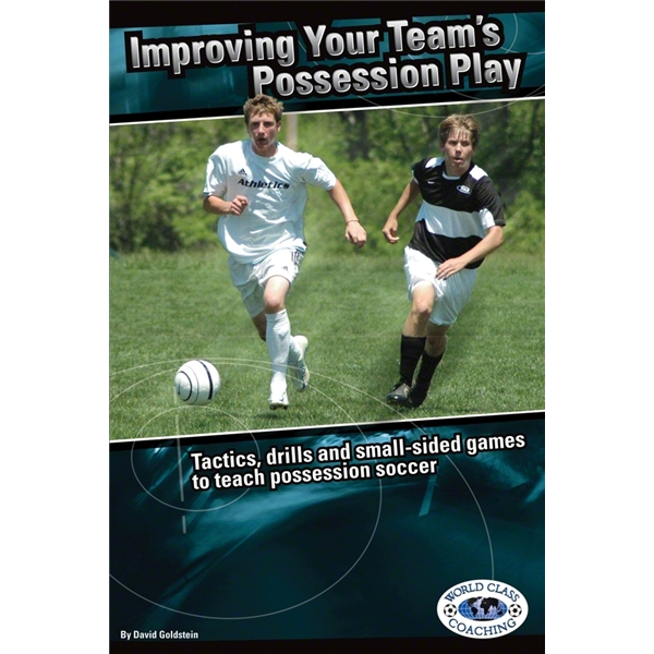 Improving Your Team's Possession Play Soccer Book